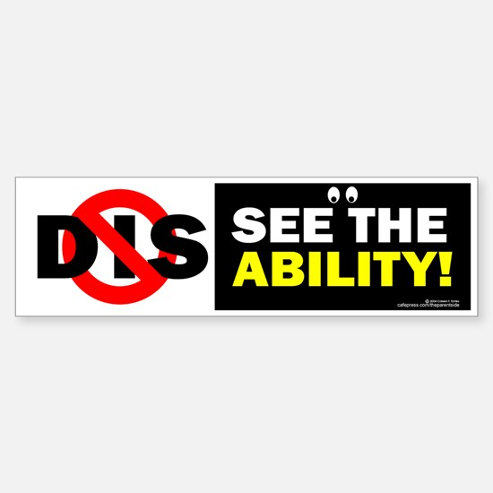 See the Ability! Bumper Bumper Bumper Sticker