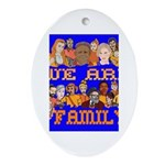 We Are Family Oval Ornament