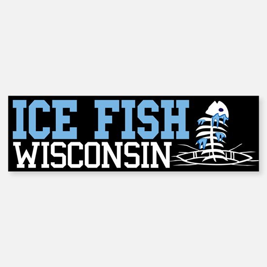 Ice Fish Wisconsin Bumper Bumper Bumper Sticker