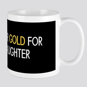 Childhood Cancer: Gold For My Daughter Mug
