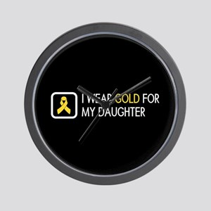 Childhood Cancer: Gold For My Daughter Wall Clock