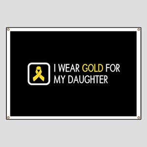 Childhood Cancer: Gold For My Daughter Banner