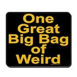 Bag of Weird Mousepad
