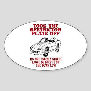 RESTRICTOR PLATE OFF.. Oval Sticker