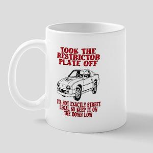 RESTRICTOR PLATE OFF.. Mug
