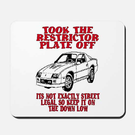 RESTRICTOR PLATE OFF.. Mousepad