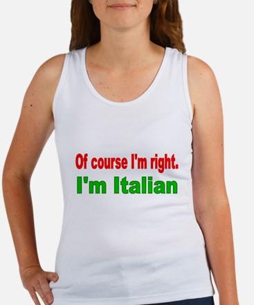 Of course Im right Tank Top