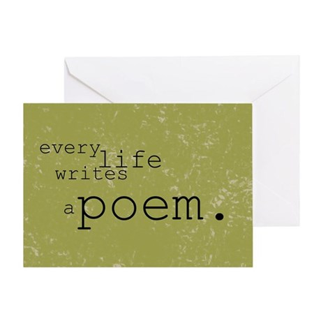 Every Life Writes a Poem Greeting Card