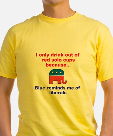 I only drink out of red solo cups T-Shirt