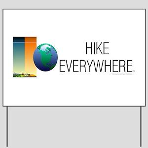 TOP Hike Everywhere Yard Sign
