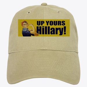 Up Yours Hillary Cap
