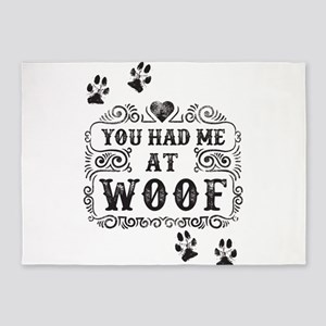You Had Me At Woof 5'x7'Area Rug