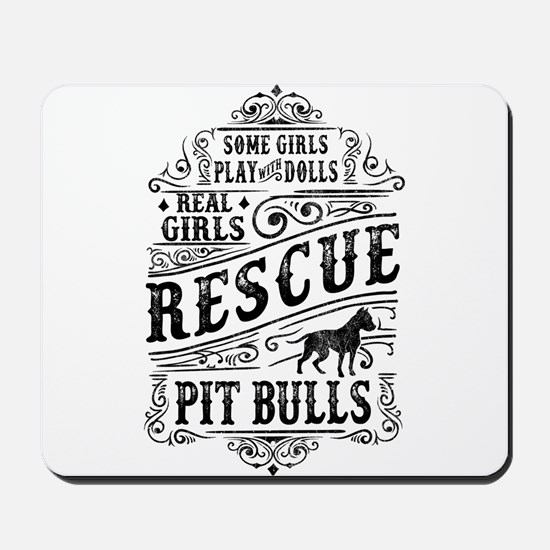 Real Girls Rescue Pit Bulls Mousepad