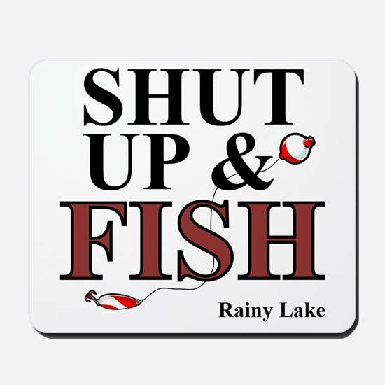 Shut Up & Fish Mousepad