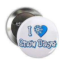 I Love [Heart] Snow Days 2.25