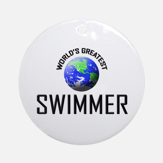 World's Greatest SWIMMER Ornament (Round)