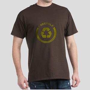 I Recycle, I Wore This Shirt Yesterday Dark T-Shir