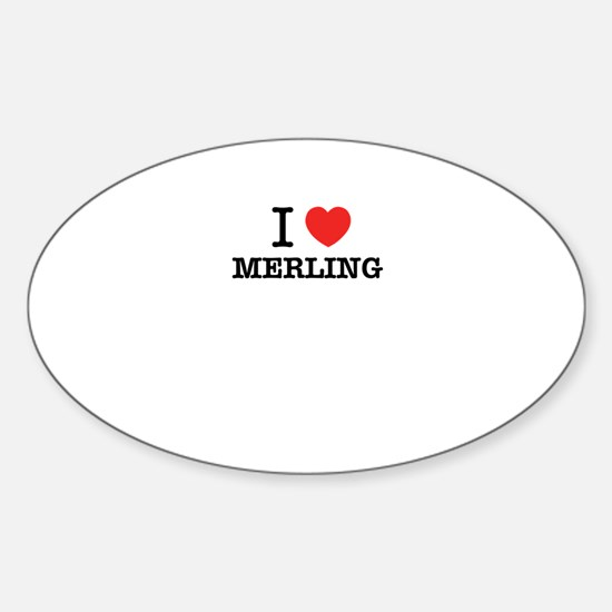 I Love MERLING Decal