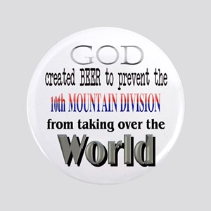 "10th Mountain, Beer & God 3.5"" Button"