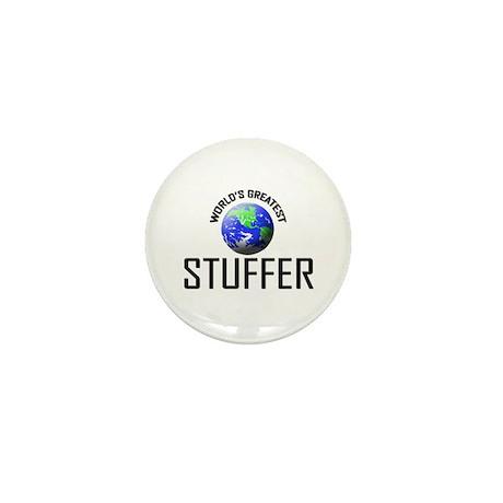 World's Greatest STUFFER Mini Button