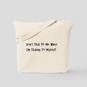 Talking To Myself Tote Bag