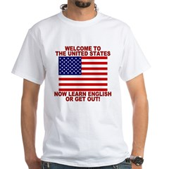 Learn English Or Leave White T-Shirt