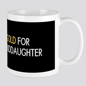 Childhood Cancer: Gold For My Granddaug Mug