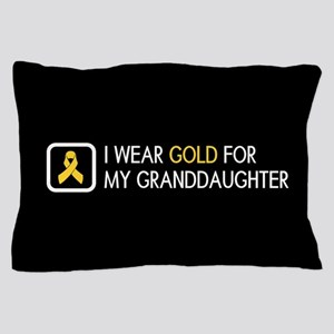 Childhood Cancer: Gold For My Granddau Pillow Case