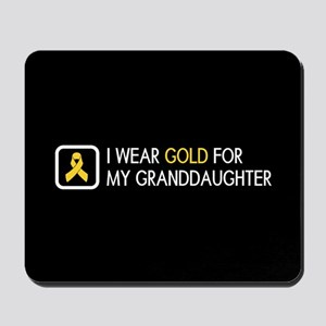 Childhood Cancer: Gold For My Granddaugh Mousepad