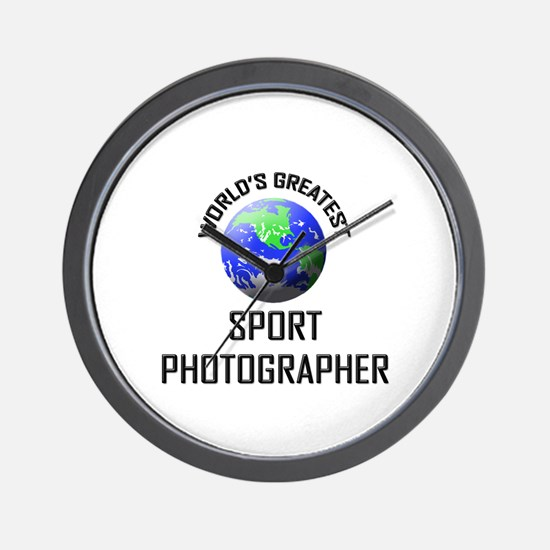 World's Greatest SPORT PHOTOGRAPHER Wall Clock
