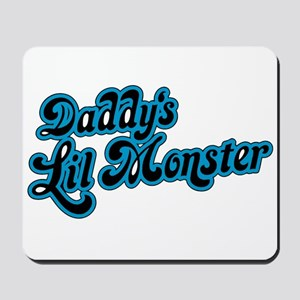 Inspiration Text - Daddy's Little Monste Mousepad