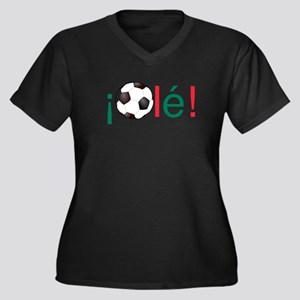 Ole - Mexican Football (Soccer) Plus Size T-Shirt