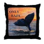 ONLY BAJA Throw Pillow