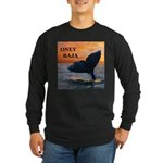 ONLY BAJA Long Sleeve Dark T-Shirt