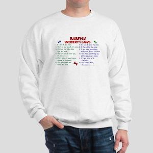Basenji Property Laws 2 Sweatshirt