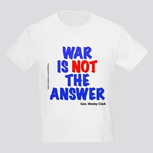 """War No Answer"" Kids Light T-Shirt"
