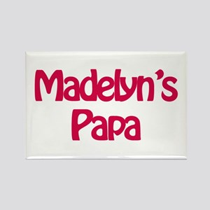 Madelyn's Papa Rectangle Magnet