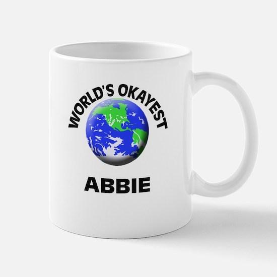 World's Okayest Abbie Mugs