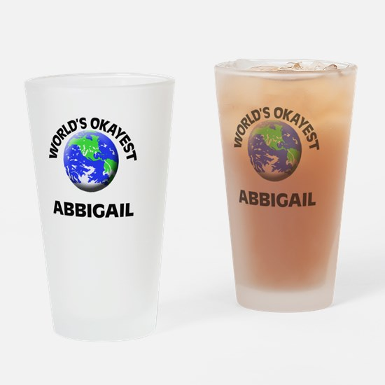 World's Okayest Abbigail Drinking Glass
