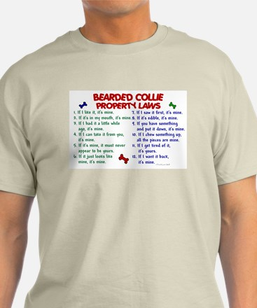 Bearded Collie Property Laws 2 T-Shirt
