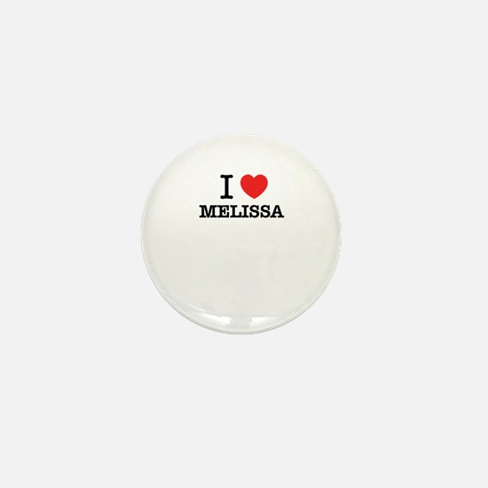I Love MELISSA Mini Button