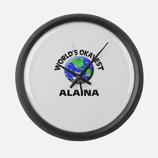 World's Okayest Alaina Large Wall Clock