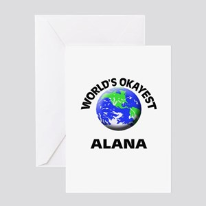 World's Okayest Alana Greeting Cards