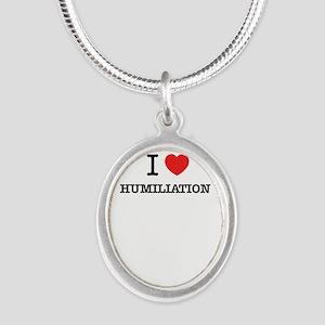 I Love HUMILIATION Necklaces