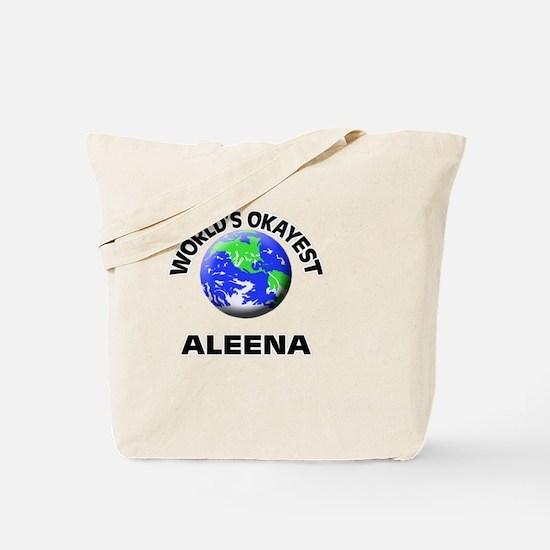 World's Okayest Aleena Tote Bag