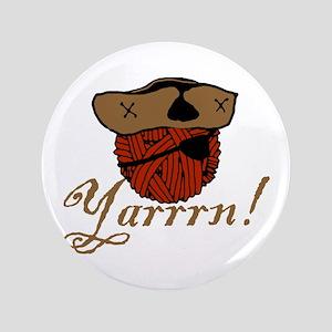 """Yarrrn 3.5"""" Button"""