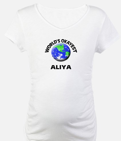 World's Okayest Aliya Shirt