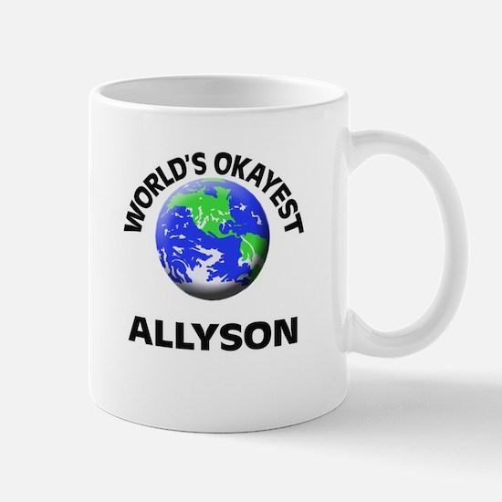 World's Okayest Allyson Mugs