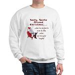 Santa Missed Christmas Sweatshirt