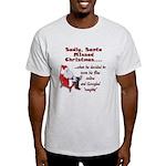 Santa Missed Christmas Light T-Shirt